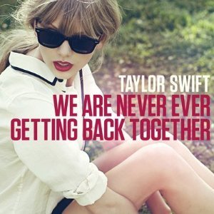 Taylor Swift We Are Never Ever Getting Back Together cover art