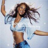 Beyoncé - Baby Boy (feat. Sean Paul)