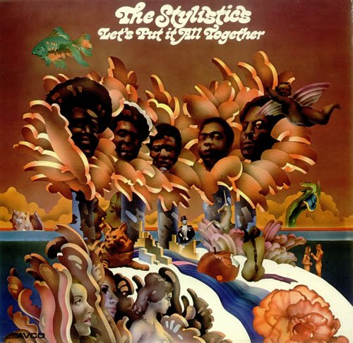 The Stylistics Let's Put It All Together cover art