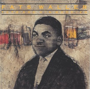 Fats Waller Lookin' Good But Feelin' Bad cover art