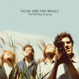 Noah And The Whale - Blue Skies