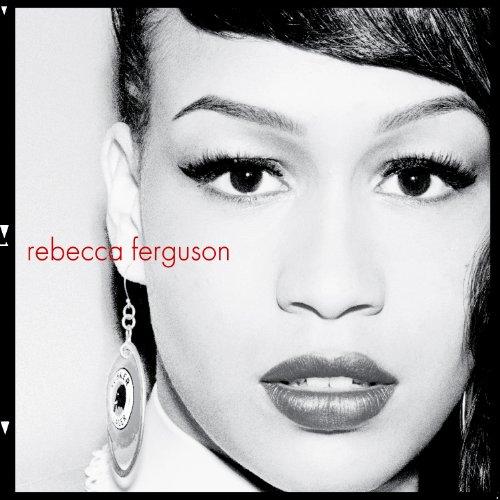 Rebecca Ferguson Teach Me How To Be Loved cover art