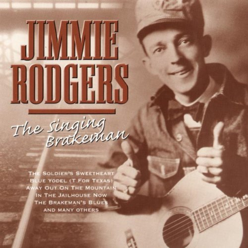 Jimmie Rodgers In The Jailhouse Now cover art