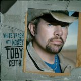 I Ain't Already There - Toby Keith