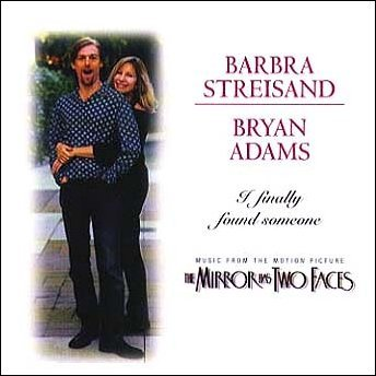 Barbra Streisand and Bryan Adams I Finally Found Someone cover art