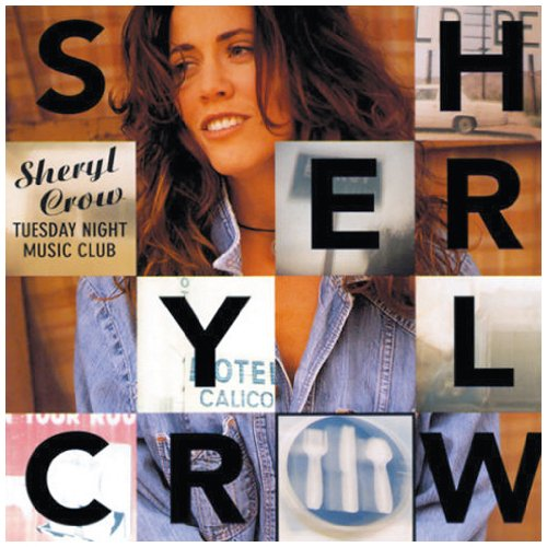 Sheryl Crow All I Wanna Do cover art