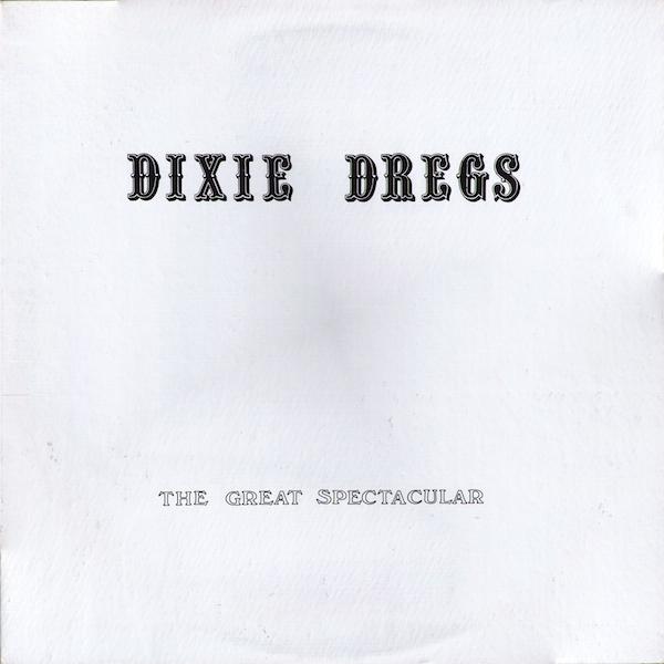 Dixie Dregs Ice Cakes cover art