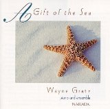 Wayne Gratz - A Gift Of The Sea