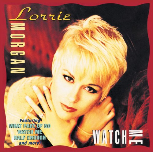 Lorrie Morgan What Part Of No cover art