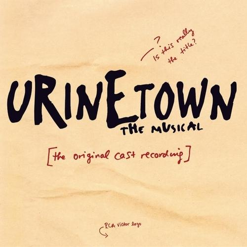 Urinetown (Musical) Run, Freedom, Run! cover art
