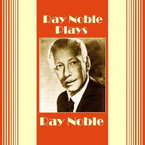 Ray Noble Love Is The Sweetest Thing cover art