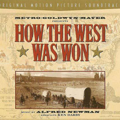 "Ken Darby Main Title (from ""How The West Was Won"") cover art"