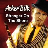 Acker Bilk Stranger On The Shore cover art