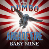 Arcade Fire - Baby Mine (from Dumbo)