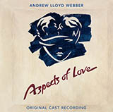 Andrew Lloyd Webber - Love Changes Everything (from Aspects of Love)