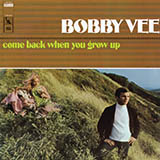 Bobby Vee and The Strangers Come Back When You Grow Up cover art