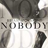 Nobody (Brian McKnight) Noder