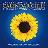Gary Barlow and Tim Firth - Dare (from Calendar Girls the Musical)