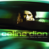Celine Dion - I Drove All Night