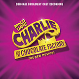 Ive Got A Golden Ticket / Grandpa Joe (from Charlie And The Chocolate Factory) (Medley)