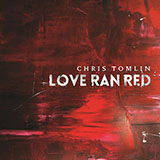 Partition chorale At The Cross (Love Ran Red) (arr. Ed Hogan) de Chris Tomlin - SATB