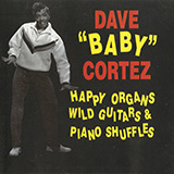 "Dave ""Baby"" Cortez The Happy Organ cover art"