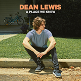 Dean Lewis - Don't Hold Me