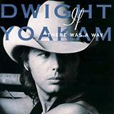 Dwight Yoakam Turn It On, Turn It Up, Turn Me Loose arte de la cubierta