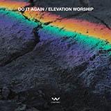 Elevation Worship - Do It Again