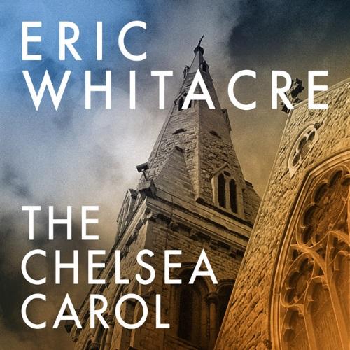 Eric Whitacre The Chelsea Carol cover art
