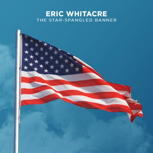 Eric Whitacre The Star-Spangled Banner cover art