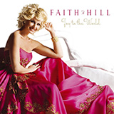 A Baby Changes Everything-Faith Hill