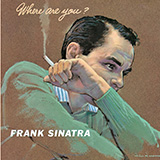 Frank Sinatra - Baby, Won't You Please Come Home