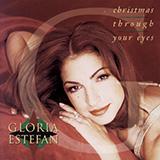 Gloria Estefan - Christmas Through Your Eyes