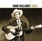Hank Williams - Ready To Go Home
