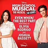 Olivia Rodrigo & Joshua Bassett - Even When/The Best Part (from High School Musical: The Musical: The Series)