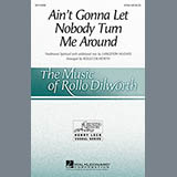 Rollo Dilworth Ain't Gonna Let Nobody Turn Me Around l'art de couverture