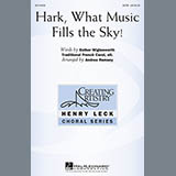 Hark, What Music Fills The Sky