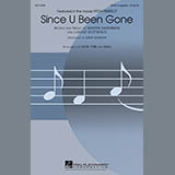 Since U Been Gone (as performed in Pitch Perfect) (arr. Deke Sharon)