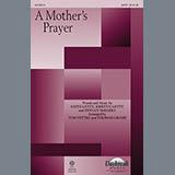 A Mothers Prayer (Tom Fettke) Noten