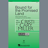 Cristi Cary Miller - Bound For The Promised Land