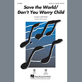 Save The World/Dont You Worry Child (Medley)