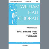 Traditional English Melody - What Child Is This (arr. William D. Hall)