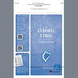 O Lord, I Pray