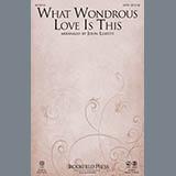 John Leavitt - What Wondrous Love Is This - Full Score