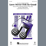 Love Never Felt So Good - Choir Instrumental Pak