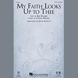 John Leavitt - My Faith Looks Up To Thee
