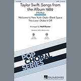 Taylor Swift - Taylor Swift: Songs from the Album 1989 (Medley) (arr. Mark Brymer)