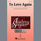 Audrey Snyder - To Love Again