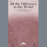 All the Difference in the World - Choir Instrumental Pak